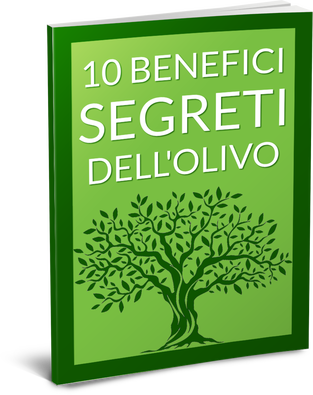 "E-cover dell'ebook ""10 benefici segreti dell'olivo"""